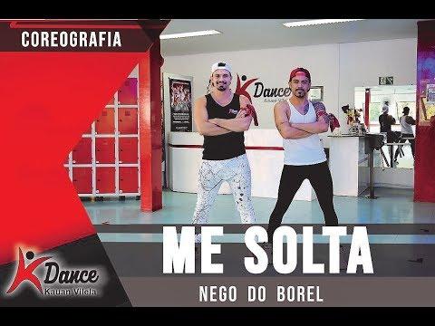 Me Solta - Nego do Borel - COREOGRAFIA KDance Kauan Vilela e CIA Tiago Dance
