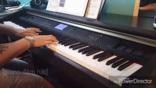[Piano Đệm Hát] Hãy Buông Tay Em