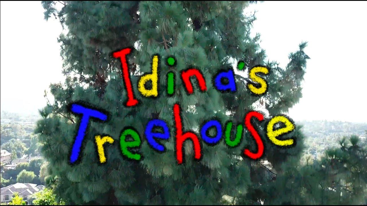 Welcome to IDINA'S TREEHOUSE!