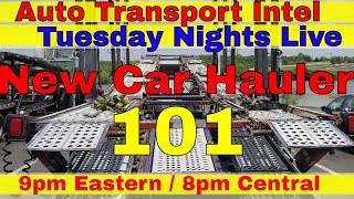 New Car Hauler Business 101 How To Start Car Hauling In Auto Transport