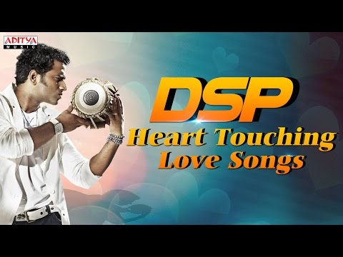 DSP Heart Touching Love Songs In Telugu Jukebox