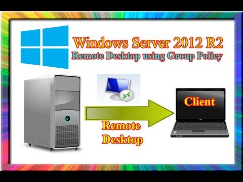 how to configure remote desktop using group policy in windows server 2012 r2