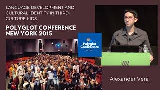 Alexander Vera – Language Development and Cultural Identity in Third-Culture Kids