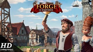 Forge of Empires Android Gameplay [1080p/60fps]