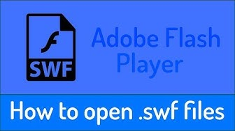 """How to open (.swf) Files with """"Adobe Flash"""""""