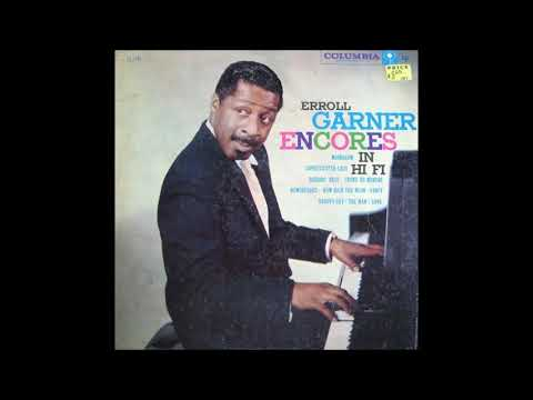 Erroll Garner -  Encores In Hi Fi ( Full Album )