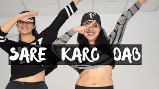 Sare Karo Dab | Dance Choreography | Raftaar | Sonu Kakkar | Muhfaad