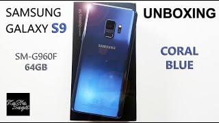 Samsung GALAXY S9 Coral Blue - Unboxing