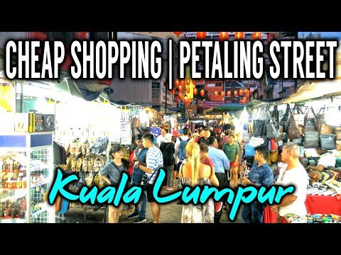 Cheap Shopping in Petaling Street | Kuala Lumpur | Malaysia