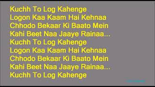 KARAOKE:~Kuch To Log Kahenge