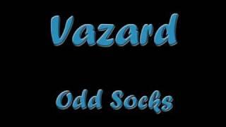 Vazard - Odd Socks