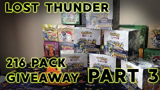 Pokemon Lost Thunder Case Opening! Giving away all 216 Packs! :0 Part 3/6