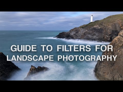 Which Filters to Use in Landscape Photography and Why
