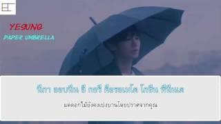 [KARAOKE/THAISUB] YESUNG - (Paper Umbrella)