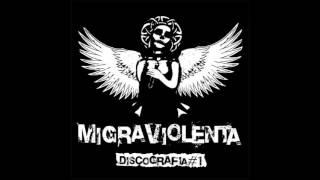 MIGRA VIOLENTA - DISCOGRAFÍA#1 (ALBUM COMPLETO)