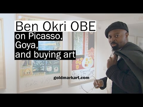 Ben Okri OBE on Picasso, Goya, and buying art | GOLDMARK