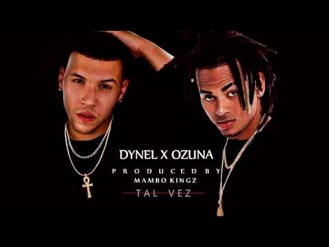 Ozuna Ft Dynel - Tal Vez [Audio Oficial]