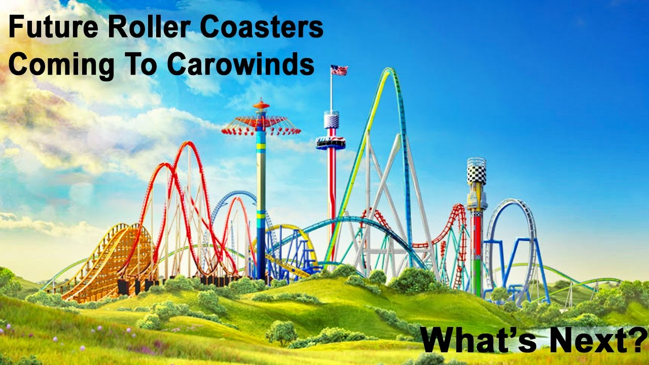 New Roller Coasters Coming To Carowinds! What Are Their Future Plans  Discussion!