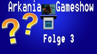 Berühmte Videospielfiguren!!   Arkania Gameshow Staffel 1   Folge 3