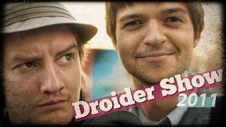 Запрещенный выпуск Droider Show #0 из 2011!