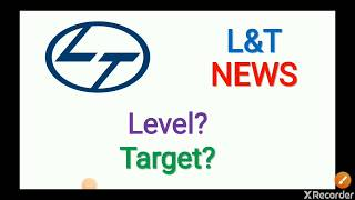 L&T Share News | Target Price | Buy | Hold | Sell | Share Market News | Long Term Investment