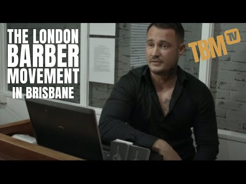 London Barber Movement - Brisbane