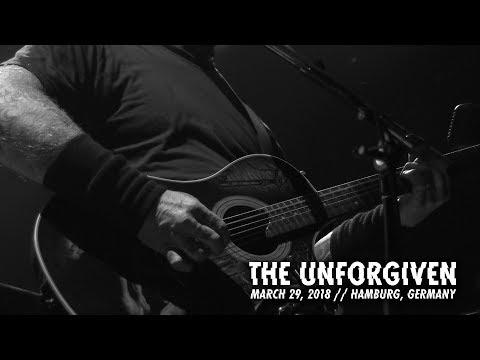Metallica: The Unforgiven (Hamburg, Germany - March 29, 2018)