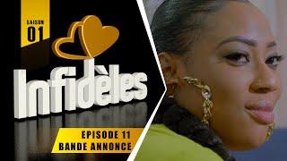 INFIDELES - Saison 1 - Episode 11 : la bande annonce