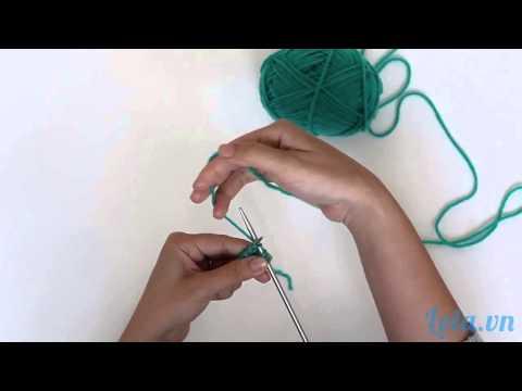 Học cách đan len cơ bản nhất, hướng dẫn dạy đan len