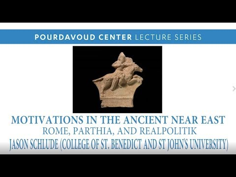 Thumbnail of Motivations in the Ancient Middle East: Rome, Parthia, and Realpolitik video