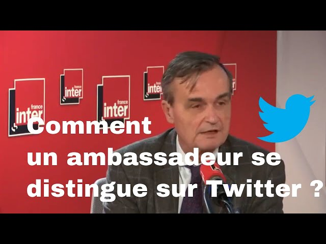 Comment se distinguer sur Twitter ? L'exemple d'un ancien ambassadeur