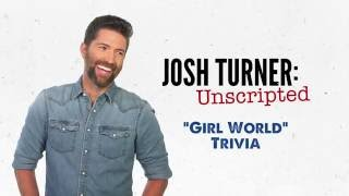 "Josh Turner Unscripted: ""Girl World Trivia"" (Ep. 4)"