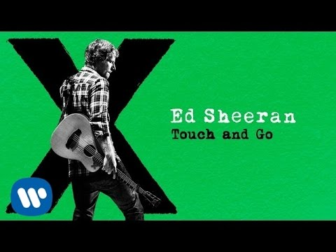 Thumbnail: Ed Sheeran - Touch and Go [Audio]