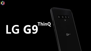 LG G9 ThinQ Quad Camera, Release Date, Price, Specs, Features, Leaks, First Look, Concept, Trailer