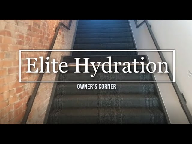 Elite Hydration Owners Corner Video