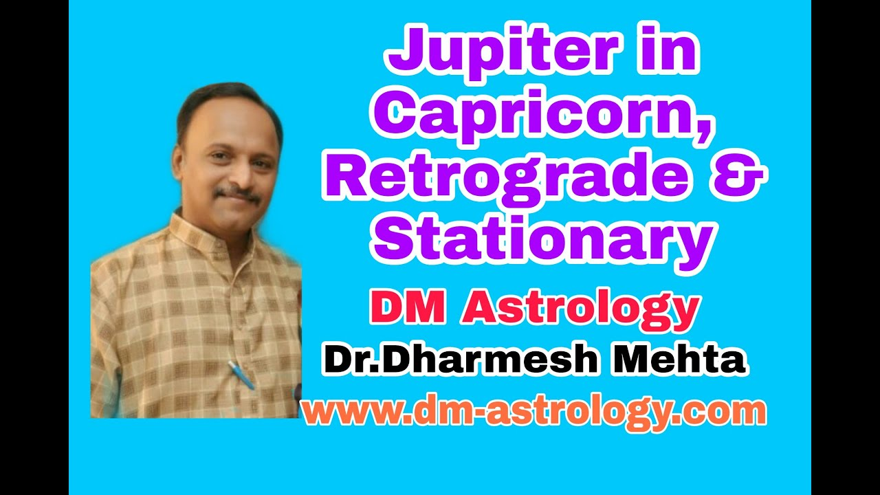 Jupiter transit in Capricorn sign, Retrograde and Stationary results (Hindi and English)
