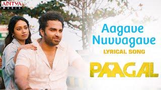 Aagave Nuvvagave Lyrical Song | Paagal Songs | Vishwak Sen | Naressh Kuppili | Sid Sriram | Radhan Image