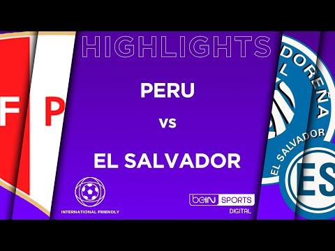 HIGHLIGHTS: Peru vs El Salvador