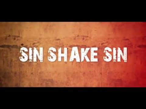 Sin Shake Sin - Can't Go To Hell (Official Video)