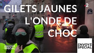 Envoyé spécial. Gilets jaunes, l'onde de choc - 6 décembre 2018 (France 2)