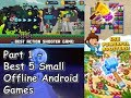Best 5 Small Offline Android Games 2017