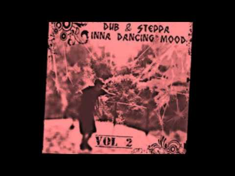 Dub & Steppa Inna Dancing MooD Vol 2