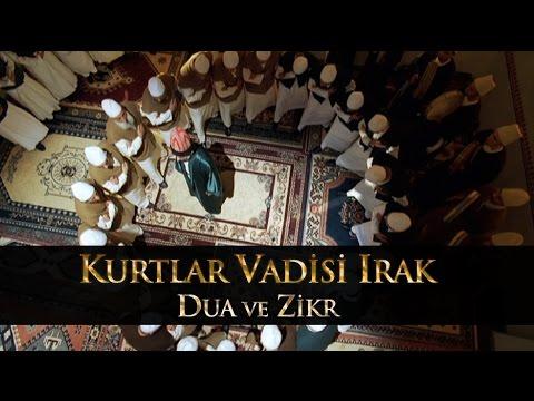 Kurtlar Vadisi Irak - Dua ve Zikr Sahnesi