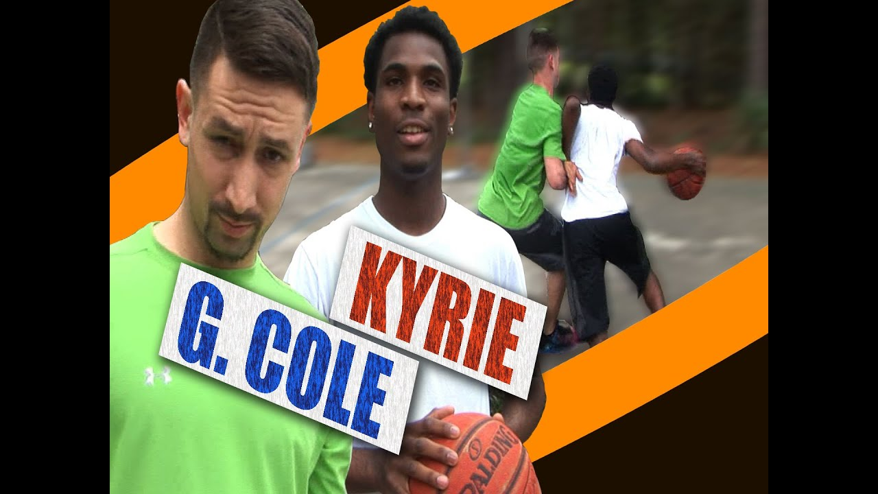 1 on 1 Basketball, G. COLE vs KYRIE, (Gainesville) Game 084 – V1F