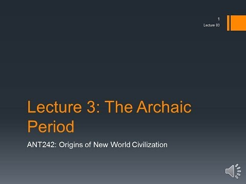 Lecture 03 – The Archaic Period