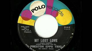 Andre Franklin With The Preston Epps Trio - My Lost Love (Polo)