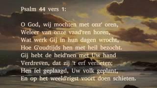 Psalm 44 vers 1 en 14 - O God, wij mochten met onz