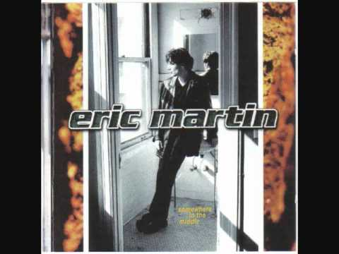Eric Martin - Better Day (w/lyrics in description)