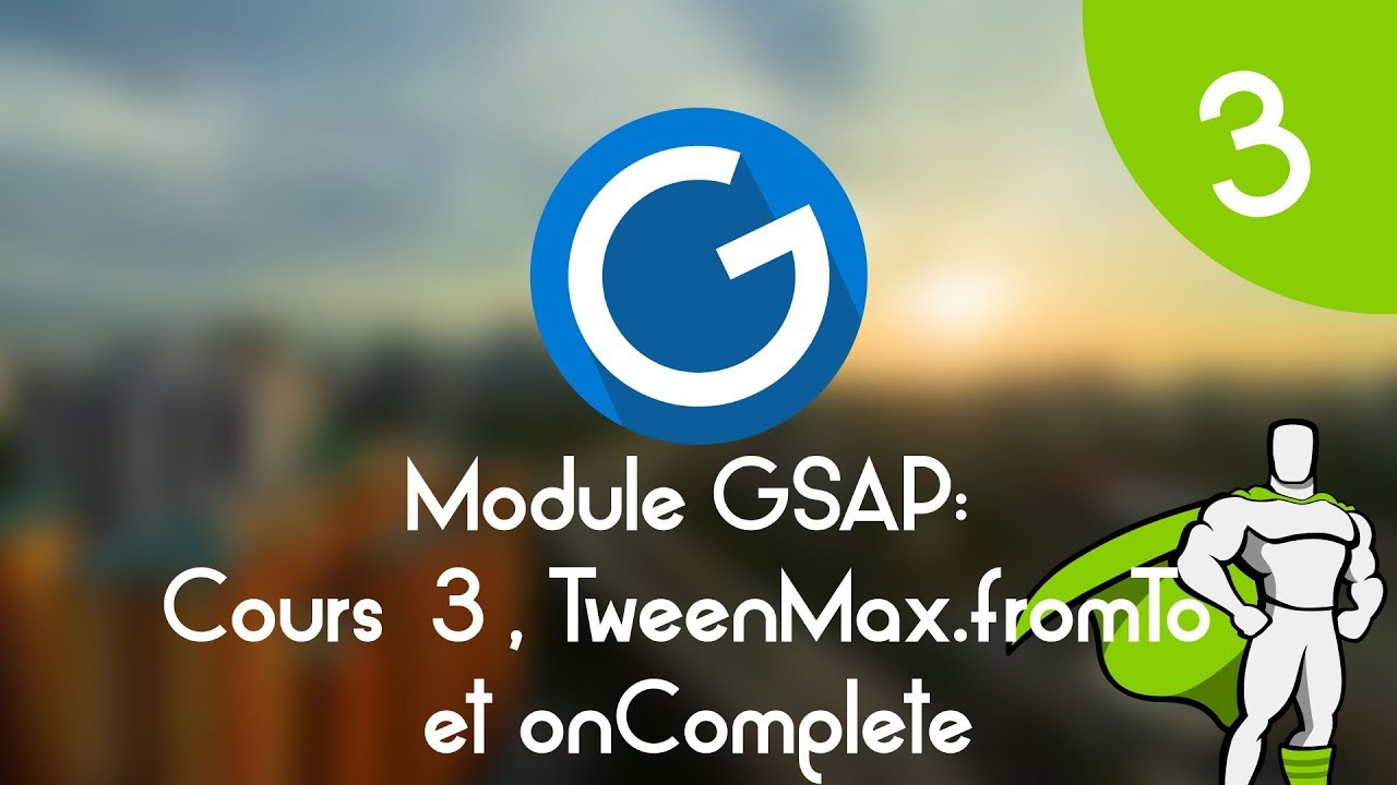 Download Formation IMM - Module GSAP : Cours tuto 3 ,  fonction TweenMax.fromTo et onComplete