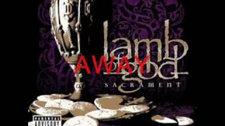 Lamb of God-Blacken the Cursed Sun with Lyrics